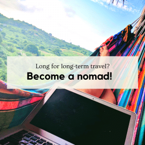 Become a nomad